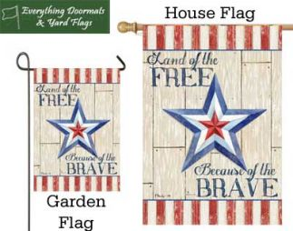 Land of the Free garden flag and house flag combo image made by Everything Doormats